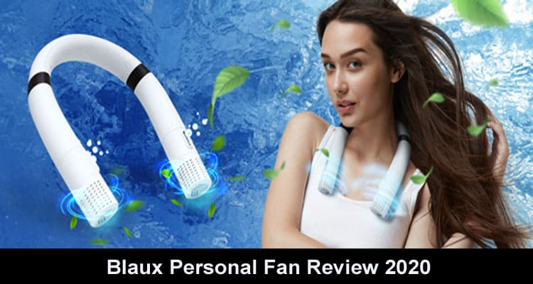 Blaux Personal Fan Review